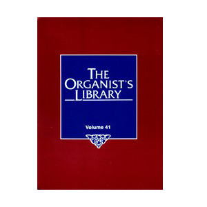 The Organist's Library, Vol. 41
